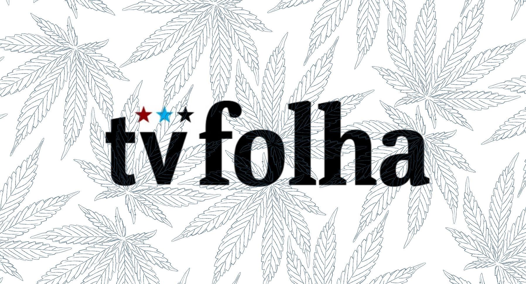 TV Folha Cannabis